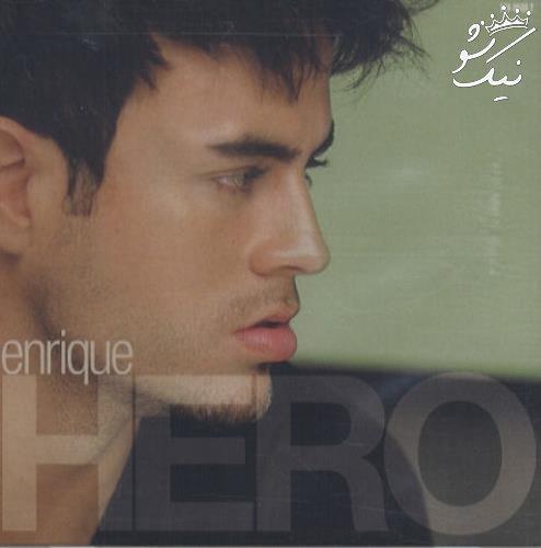 دانلود آهنگ hero انریکه ایگلسیاس enrique iglesias