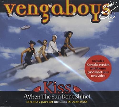 دانلود آهنگ Kiss When The Sun Dont Shine Vengaboys