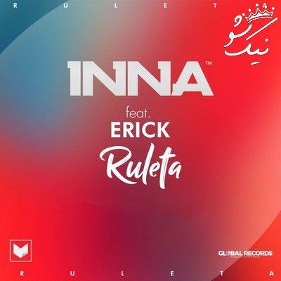 دانلود آهنگ Ruleta اینا Inna ft Erik