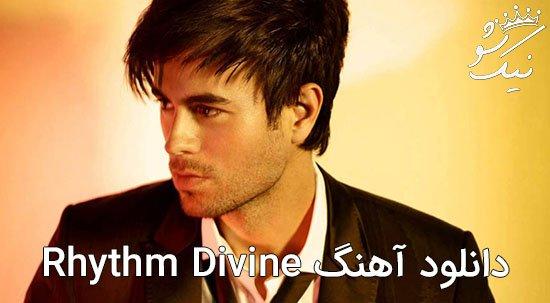 دانلود آهنگ Rhythm Divine انریکه enrique iglesias