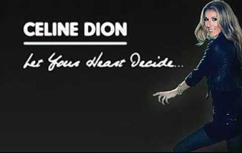 دانلود آهنگ Let Your Heart Decide از Celine Dion