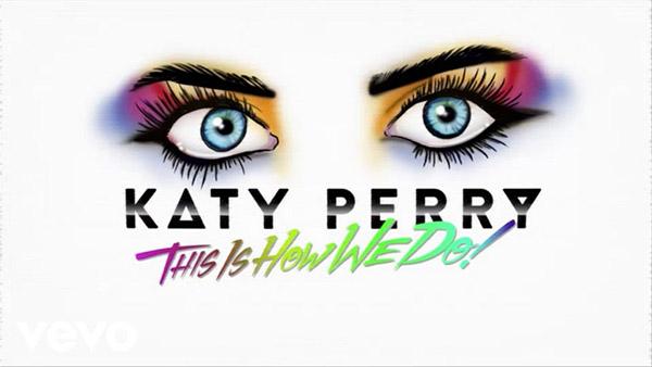 دانلود آهنگ This Is How We Do از katy perry کیتی پری