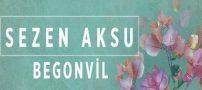 دانلود آهنگ Begonvil از Sezen Aksu سزن آکسو