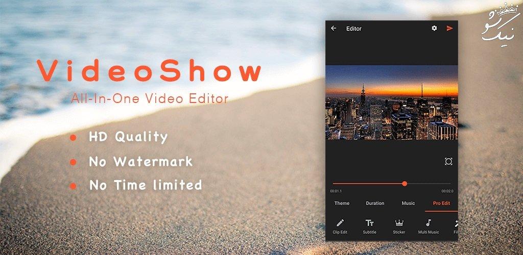 دانلود برنامه VideoShow   گذاشتن عکس روی فیلم