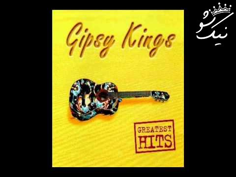 بهترین آهنگ های جیپسی کینگ Gipsy Kings