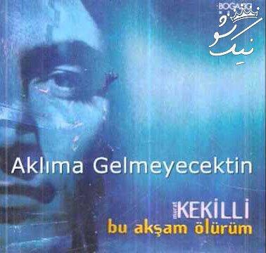 دانلود آهنگ Murat Kekilli Bu Aksam Olurum مورات ککیلی