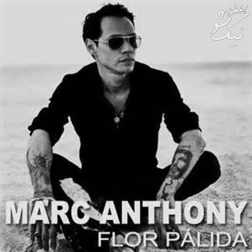 بهترین آهنگ های Marc Anthony مارک آنتونی
