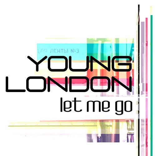 دانلود آهنگ Let Me Go از Young London
