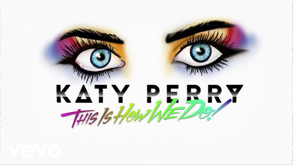 دانلود آهنگ This Is How We Do از katy perry کیتی پری