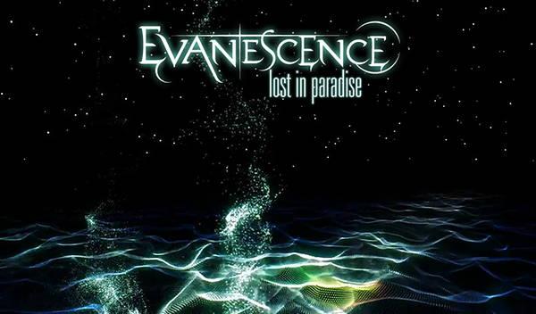 دانلود آهنگ Lost In Paradise از Evanescence اوانسنس