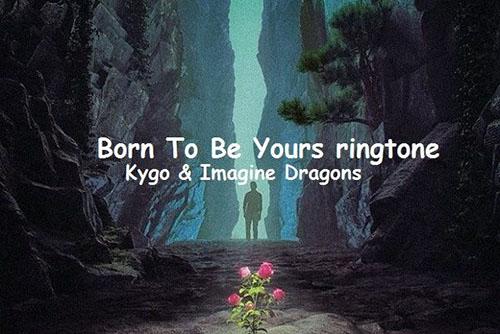 دانلود آهنگ Born to Be Yours از Kygo Imagine Dragons
