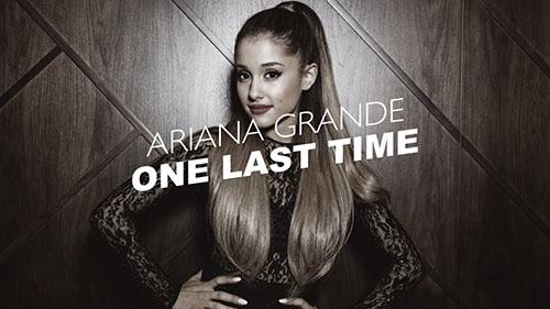 دانلود آهنگ One Last Time از Ariana Grande آریانا گرانده