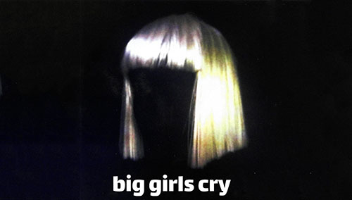 دانلود آهنگ Big girls cry از Sia سیا