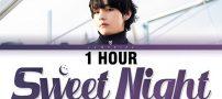 دانلود آهنگ BTS V Sweet Night بی تی اس