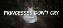 دانلود آهنگ Princess Don't Cry از Aviva Mongillo